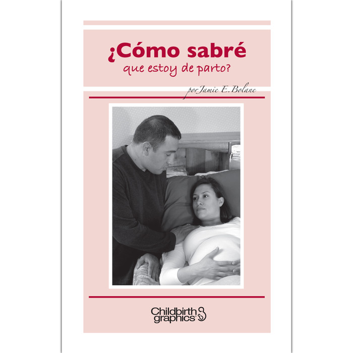 How will I know If I'm in labor booklet Spanish, two-color booklet cover with Hispanic couple shown, Childbirth Graphics, 38565