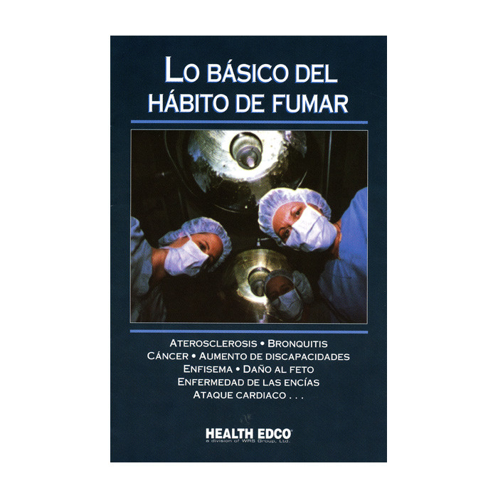 The ABCs of Smoking Booklet Spanish, 16-page full-color booklet cover of operating room with list of conditions, Health Edco, 40413