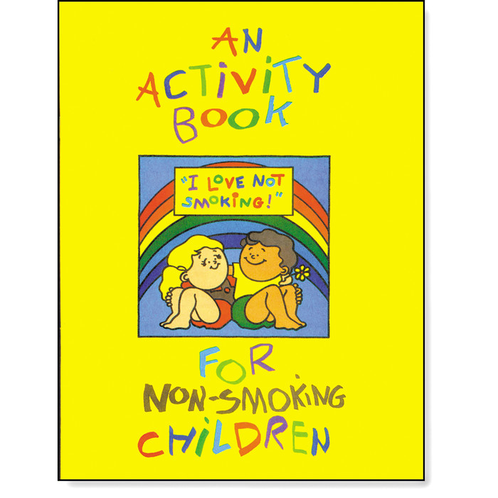I Love Not Smoking Activity Book children, rainbow cartoon drawings lettering on yellow background cover, Health Edco, 50674