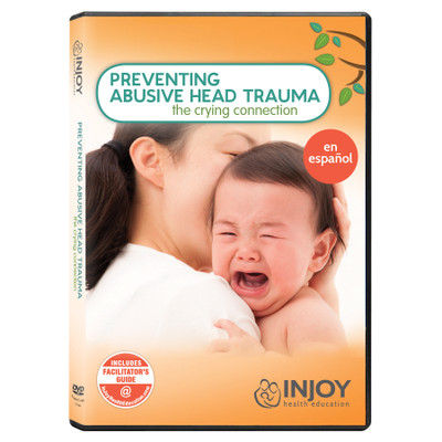 InJoy's Preventing Abusive Head Trauma DVD, Spanish, available at Childbirth Graphics, parenting education materials, 71502